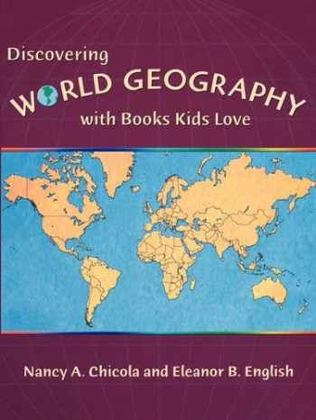 9781555919658-1555919650-Discovering World Geography with Books Kids Love