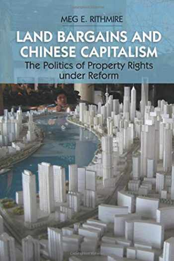 9781107539877-1107539870-Land Bargains and Chinese Capitalism