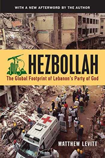 9781626162013-1626162018-Hezbollah: The Global Footprint of Lebanon's Party of God