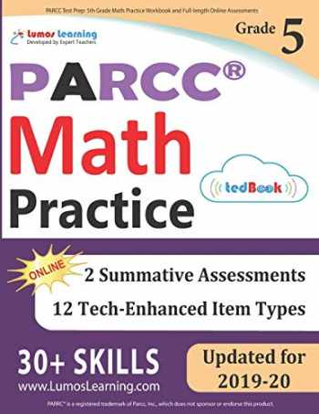 9781946795304-1946795305-PARCC Test Prep: 5th Grade Math Practice Workbook and Full-length Online Assessments: PARCC Study Guide