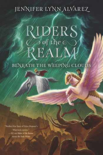 9780062494412-0062494414-Riders of the Realm #3: Beneath the Weeping Clouds