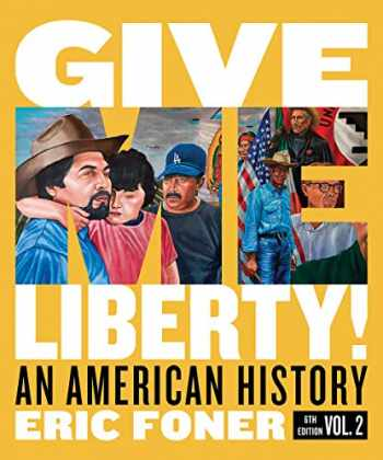 9780393418132-0393418138-Give Me Liberty!: An American History