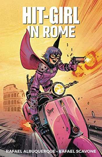9781534310391-1534310398-Hit-Girl Volume 3: In Rome