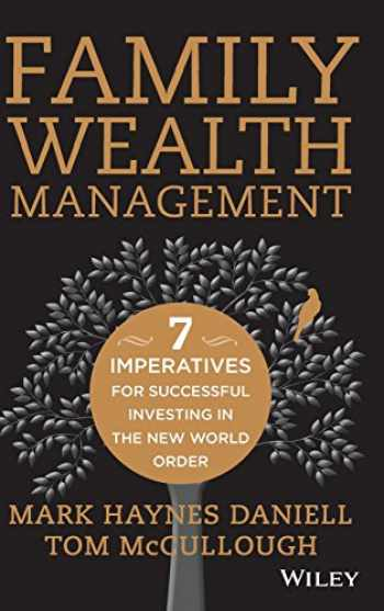 9780470824290-0470824298-Family Wealth Management: Seven Imperatives for Successful Investing in the New World Order