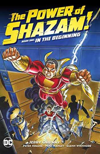 9781401299415-1401299415-The Power of Shazam! Book 1: In the Beginning (The Power of Shazam! by Jerry Ordway)