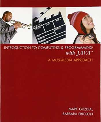 9780131496989-0131496980-Introduction to Computing and Programming with Java: A Multimedia Approach