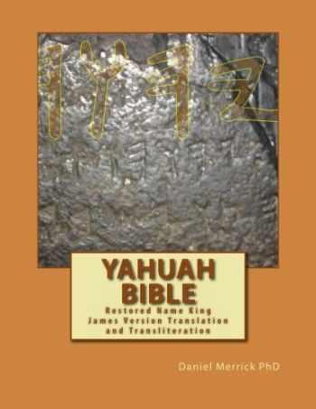 9781495425646-1495425649-Yahuah Bible: Restored Name King James Version Translation and Transliteration