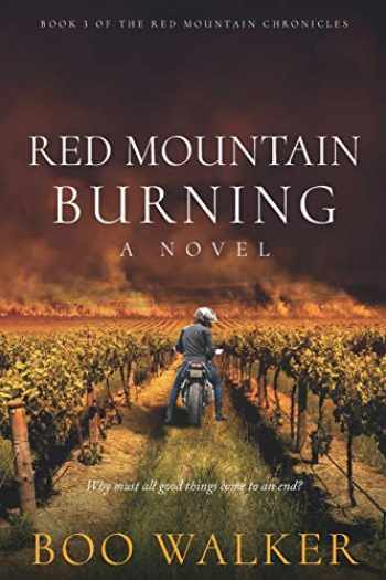 9780999712634-0999712632-Red Mountain Burning: A Novel (Red Mountain Chronicles)