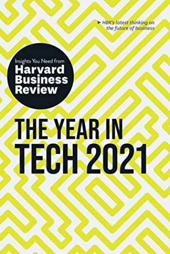 9781633699076-1633699072-The Year in Tech, 2021: The Insights You Need from Harvard Business Review (HBR Insights Series)