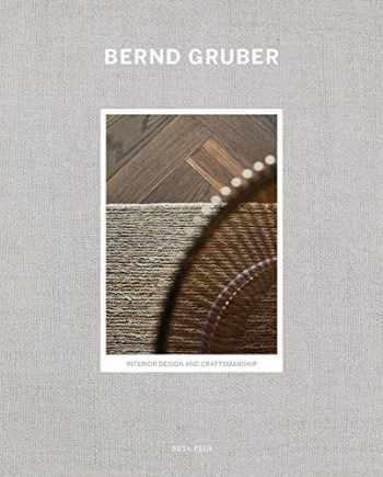 9782875500571-2875500570-Bernd Gruber: Interior Design & Craftsmanship (English and German Edition)