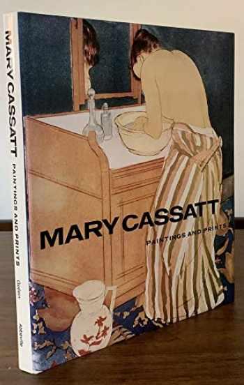 9780896591813-0896591816-Mary Cassatt: Paintings and Prints