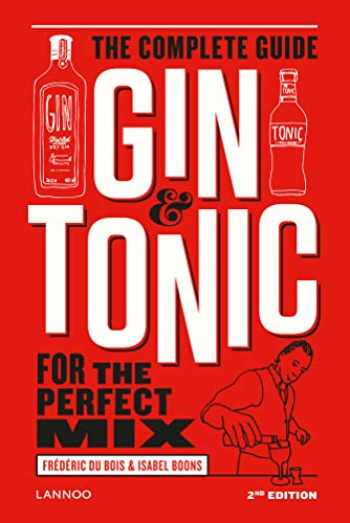 9789401425605-9401425604-Gin & Tonic: The Complete Guide for the Perfect Mix