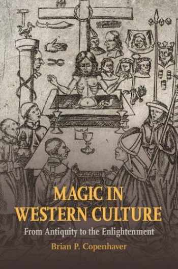 9781107070523-110707052X-Magic in Western Culture: From Antiquity to the Enlightenment