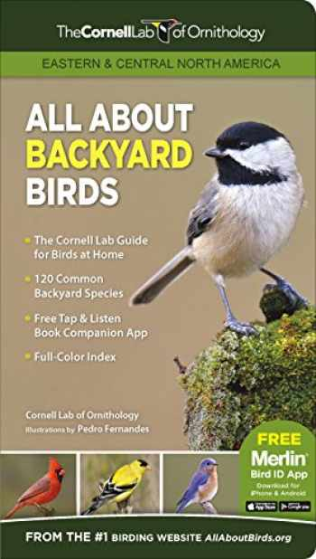 9781943645046-1943645043-ALL ABOUT BACKYARD BIRDS: EASTERN & CENT (tr)   Cornell Lab Publishing (Cornell Lab of Ornithology)