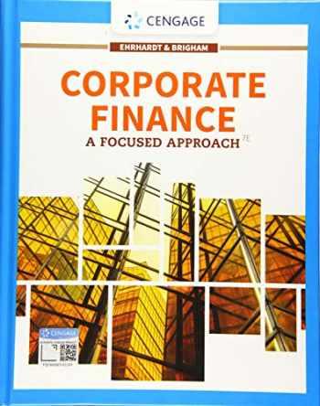 9781337909747-1337909742-Corporate Finance: A Focused Approach (MindTap Course List)
