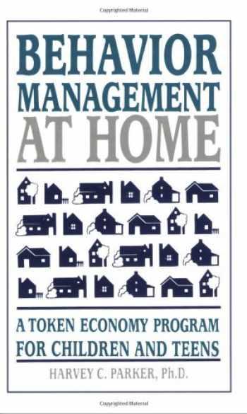 9780962162930-0962162930-Behavior Management at Home: A Token Economy Program for Children and Teens