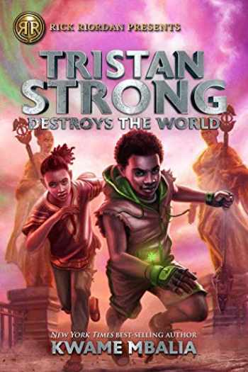9781368042383-1368042384-Tristan Strong Destroys the World (A Tristan Strong Novel, Book 2) (Tristan Strong, 2)