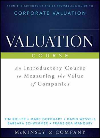9781118988268-1118988264-Valuation Course: An Introductory Course to Measuring the Value of Companies (Wiley Finance)