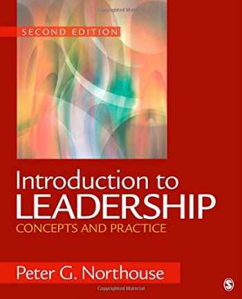 9781412989527-1412989523-Introduction to Leadership: Concepts and Practice