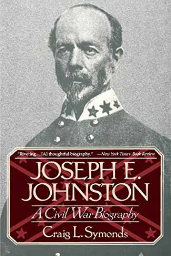 9780393311303-0393311309-Joseph E. Johnston: A Civil War Biography (Norton Paperback)