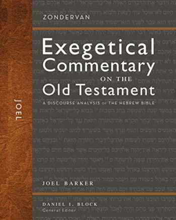 9780310942382-0310942381-Joel: A Discourse Analysis of the Hebrew Bible (28) (Zondervan Exegetical Commentary on the Old Testament)