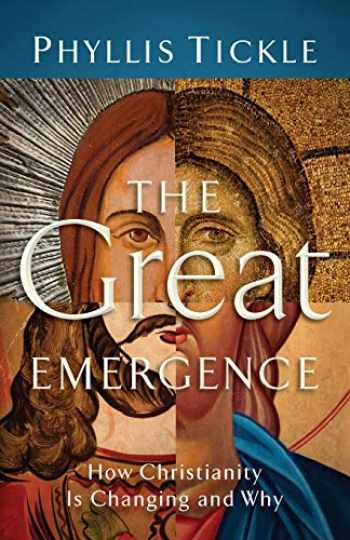 9780801071027-080107102X-Great Emergence: How Christianity Is Changing And Why