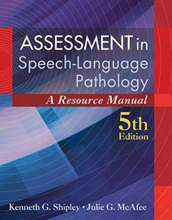 9781285198057-1285198050-Assessment in Speech-Language Pathology: A Resource Manual (includes Premium Web Site 2-Semester Printed Access Card)