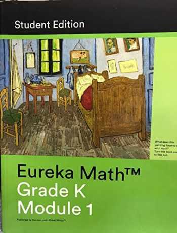 9781632558732-1632558734-Eureka Math Grade K Module 1 Student Edition