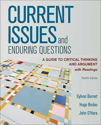 9781319198183-131919818X-Current Issues and Enduring Questions: A Guide to Critical Thinking and Argument, with Readings