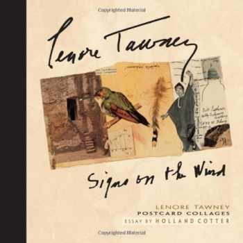 9780764921308-0764921304-Lenore Tawney: Signs on the Wind: Postcard Collages