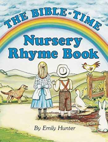 9781478711827-1478711825-The Bible-Time Nursery Rhyme Book