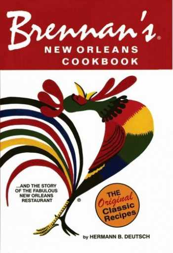 9781455620197-145562019X-Brennan's New Orleans Cookbook: With the Story of the Fabulous New Orleans Restaurant (Restaurant Cookbooks)