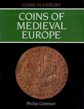 9781852640583-1852640588-Coins of Medieval Europe (Coins in History)
