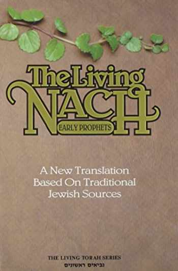 9780940118294-0940118297-The Living Nach: Early Prophets
