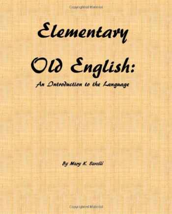 9781466269538-1466269537-Elementary Old English: An Introduction to the Language