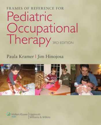 9780781768269-0781768268-Frames of Reference for Pediatric Occupational Therapy