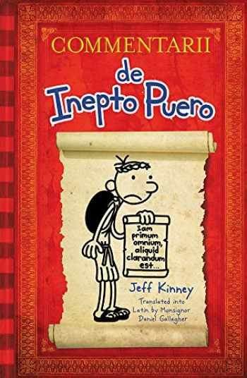 9781419719479-1419719475-Diary of a Wimpy Kid Latin Edition: Commentarii de Inepto Puero