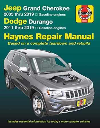 9781620923788-1620923785-Jeep Grand Cherokee 2005 thru 2019 and Dodge Durango 2011 thru 2019 Haynes Repair Manual: Based on complete teardown and rebuild (Haynes Automotive)