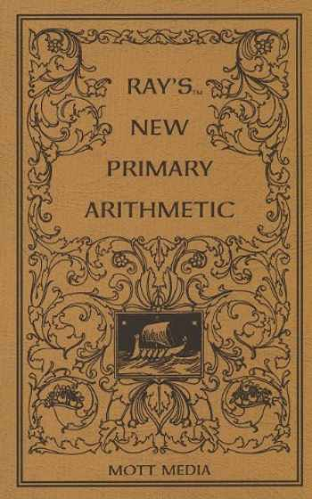 9780880620598-0880620595-Ray's New Primary Arithmetic (Ray's Arithmetic)