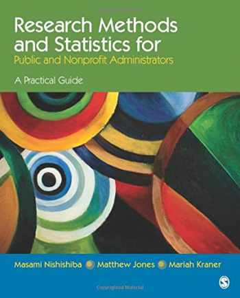 9781452203522-1452203520-Research Methods and Statistics for Public and Nonprofit Administrators: A Practical Guide