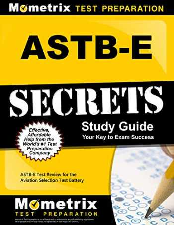 9781516700455-1516700457-ASTB-E Secrets Study Guide: ASTB-E Test Review for the Aviation Selection Test Battery
