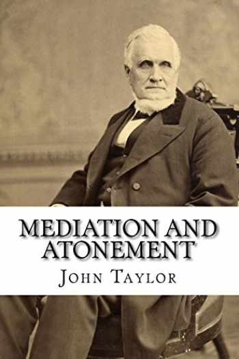 9781511562409-1511562404-Mediation and Atonement