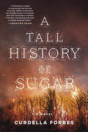 9781617757518-1617757519-A Tall History of Sugar