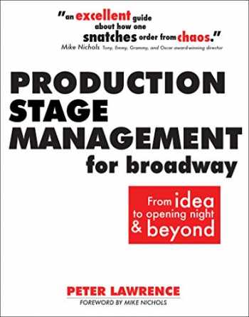 9780896762930-0896762939-Production Stage Management for Broadway: From Ideas to Opening Night & Beyond