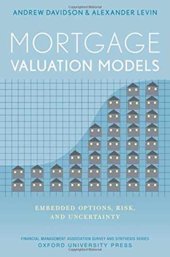 9780199998166-0199998167-Mortgage Valuation Models: Embedded Options, Risk, and Uncertainty (Financial Management Association Survey and Synthesis)