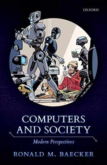 9780198827092-0198827091-Computers and Society: Modern Perspectives