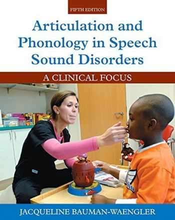 9780133810370-0133810372-Articulation and Phonology in Speech Sound Disorders: A Clinical Focus (5th Edition)