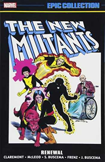 9781302903657-1302903659-New Mutants Epic Collection: Renewal
