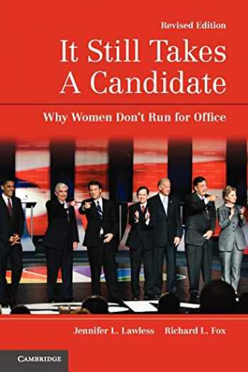 9780521179249-0521179246-It Still Takes A Candidate: Why Women Don't Run for Office