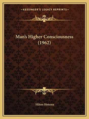 9781169830141-1169830145-Man's Higher Consciousness (1962)